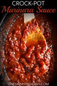After you make your own homemade marinara you'll never go back to jarred again!  My easy Crock-Pot Marinara Sauce is a healthy and simple sauce to add to your Italian inspired dinners!  Families all around will be thrilled with the meals you can make from this delicious marinara! #theskinnyishdish #crockpot #marinara #sauce #freestylesmartpoints #weightwatchers #ww
