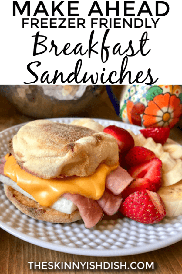Mornings just got easier when you learn how to make these Make Ahead Freezer Friendly Breakfast Sandwiches!  English Muffins loaded with eggs and cheese and topped with your favorite breakfast meat of choice.  You now have a quick, grab and go breakfast that's so much more healthy than the drive-thru! #makeahead #freezerfriendly #breakfastsandwich #freestylesmartpoints #ww