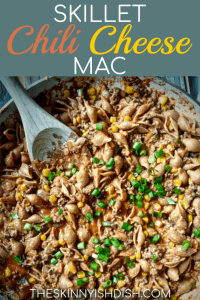 Nothing is more comfort food worthy than a big bowl of pasta and my easy Skillet Chili Cheese Mac is a lightened up version that makes families happy!  Delicious and cheesy with that kick of chili, you're going to make this again and again! #theskinnyishdish #skillet #chilicheese #mac #chili #cheese #freestylesmartpoints #weightwatchers #ww
