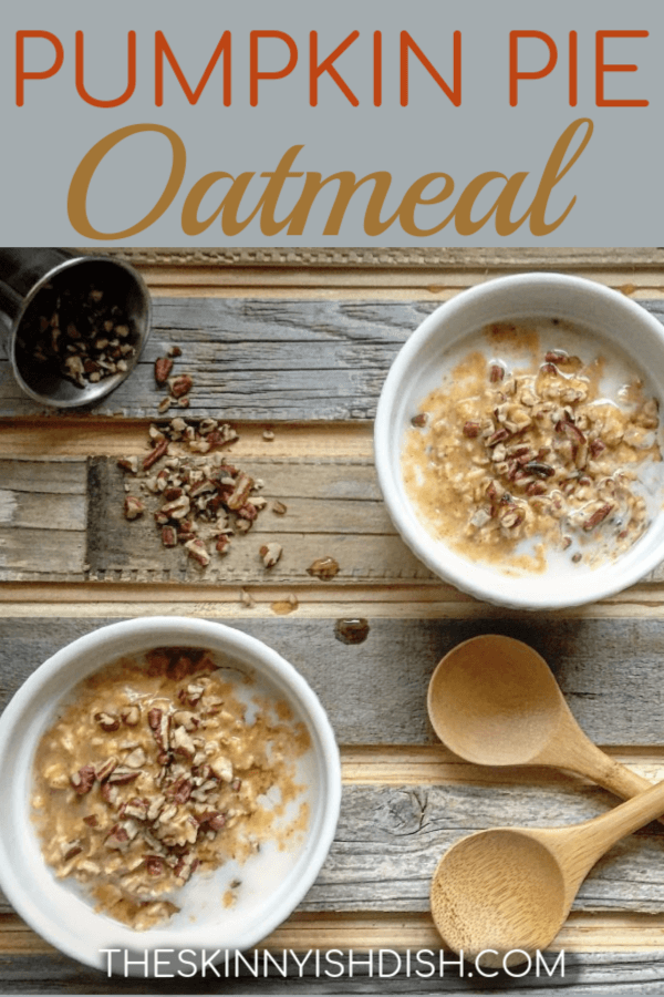 So creamy and delicious, this Pumpkin Pie Oatmeal is a quick and healthy stovetop breakfast recipe that provides a warm bowl of comforting oatmeal with the essence of fall that we all know and love!  #theskinnyishdish #pumpkinpie #oatmeal #freestylesmartpoints #weightwatchers #ww