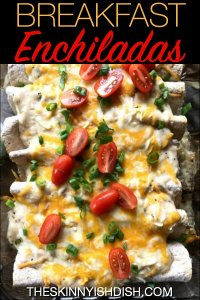 These easy Breakfast Enchiladas are the bee's knees! Filled with turkey breakfast sausage, gravy, hash browns, cheese, diced green chiles, egg whites and more your family and friends will be so happy when you serve these up!  Make ahead if need be, because the taste just as good even when reheated! #theskinnyishdish #breakfast #enchiladas #breakfastenchiladas #weightwatchers #freestylesmartpoints