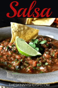 When you're looking for a homemade salsa recipe that's easy, fresh and delicious then I have just the recipe for you!  Using fire roasted tomatoes, green chilies, cilantro, jalapeño, garlic and more you can whip up a fresh restaurant to rival your favorite restaurant salsa any day!  #theskinnyishdish #salsa #freestylesmartpoints #weightwatchers