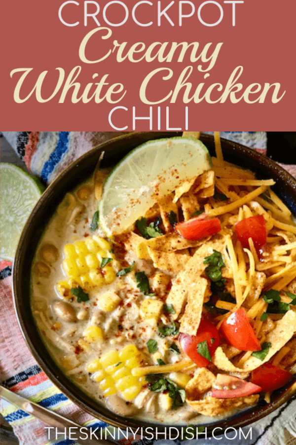 This easy Crockpot Creamy White Chicken Chili is the best recipe to assemble in the morning for a delicious dinner by night.  I've put my lightened up spin on this tasty recipe for a more healthy option for dinner tonight!  #theskinnyishdish #crockpot #creamy #whitechickenchili #whitechili #chickenchili #freestylesmartpoints #weightwatchers #ww