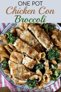 My One Pot Chicken Con Broccoli is a delicious garlic herb crusted chicken with a creamy garlic sauce over pasta and broccoli.  It's a more healthy take the classic and will be a favorite with families all over!  #theskinnyishdish #onepot #chickenconbroccoli #chicken #broccoli #freestylesmartpoints #weightwatchers #ww