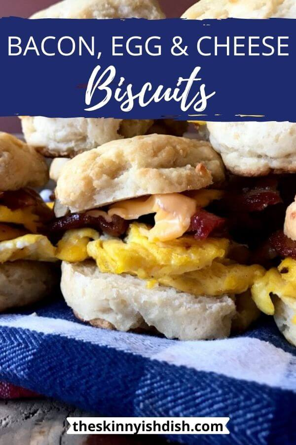 Bacon Egg And Cheese Biscuit The Skinnyish Dish