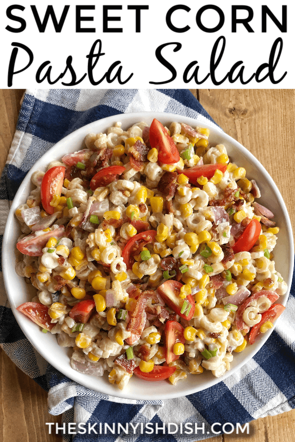 My Sweet Corn Pasta Salad is a side salad filled with sweet corn, pasta, cherry tomatoes, and bacon! Easy to throw together and perfect next to anything off the grill. #sweetcorn #pastasalad #ww #smartpoints