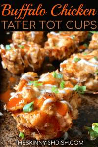 These Buffalo Chicken Tater Tot Cups are little cups full of all the good stuff- like chicken, ranch seasoning, cream cheese, buffalo wing sauce, green onions, mozzarella, and a little greek yogurt to bind it all together.  The tater tot crust on these cups create the perfect snack, meal or appetizer and you'll be making these again and again!  #theskinnyishdish #buffalochicken #tatertot #cups #freestylesmartpoints #weightwatchers #ww