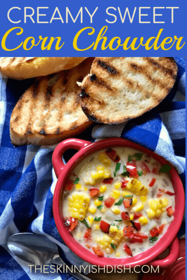 This simple Creamy Sweet Corn Chowder recipe is packed with veggies like red peppers, potatoes onions and corn with the freshness that basil brings to a meal.  Thick and creamy, yet with a healthy spin this chowder proves comfort food can still be kind to your healthy goals as well! #theskinnyishdish #creamy #sweet #cornchowder #freestylesmartpoints #weightwatchers #ww