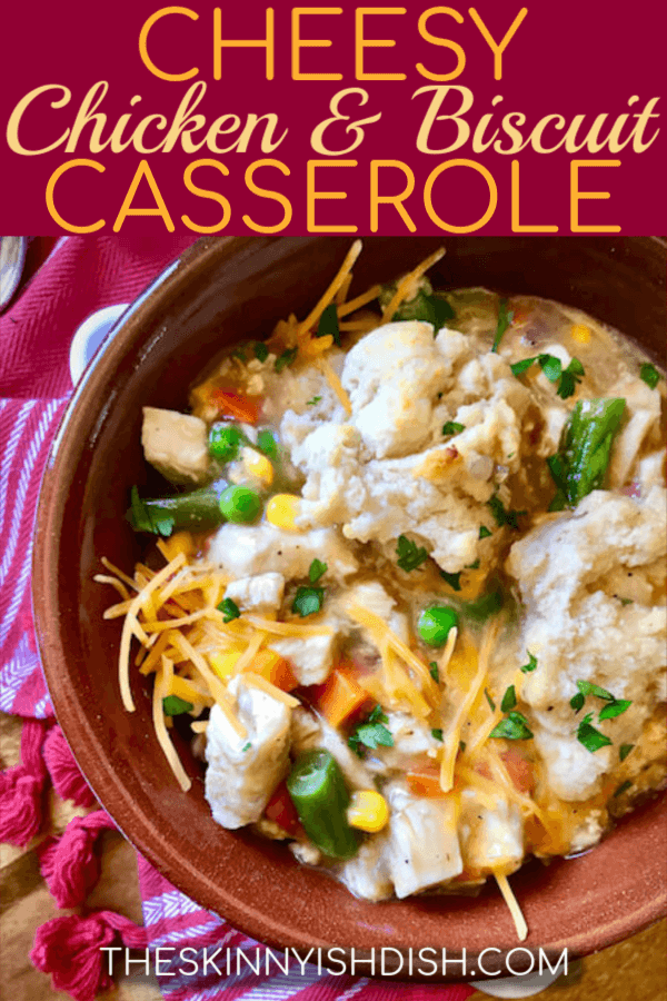 Nothing brings families together more than sitting down for dinners of conversation and togetherness at the end of a busy day.  This Cheesy Chicken and Biscuit Casserole it the ultimate of comfort foods that will bring them all to the table and keep them there for seconds!  #theskinnyishdish #cheesy #chickenandbiscuit #casserole #chickenandbiscuitcasserole #freestylesmartpoints #weightwatchers #ww