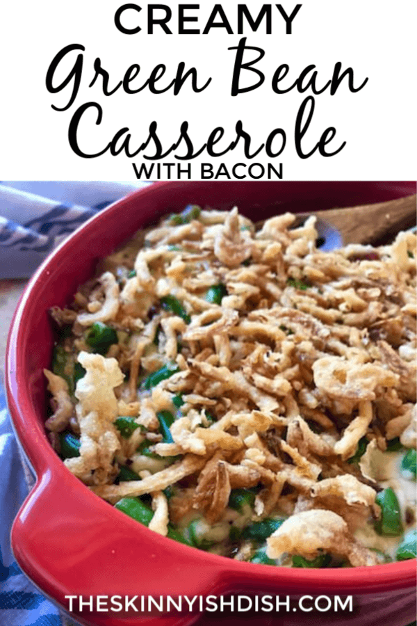Whether it's Thanksgiving dinner or just a Tuesday, this Creamy Green Bean Casserole With Bacon is an easy recipe to make and is lightened up of the classic for a more healthy side dish option. #greenbean #casserole #ww