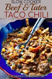 There is not much better than meat and potatoes, and when you combine them into a delicious and flavorful taco chili recipe that's so easy to make, you're winning the dinner game! #theskinnyishdish #slowcooker #beefandtater #beef #potato #tacochili #taco #chili #freestylesmartpoints #weightwatchers #ww