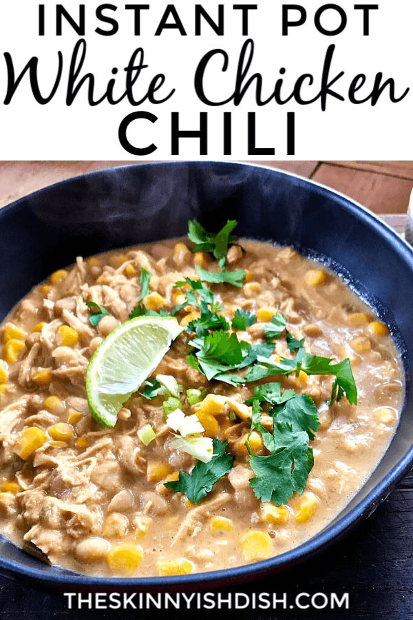 "Instant Pot White Chicken Chili is a quick-and-easy weeknight meal that's got that ""cooked all day"" kinda feel. It's packed full of chicken, corn, beans, green chilies, and a warm, perfectly balanced blend of spices. It's great on its own, or loaded up with tortilla chips, cilantro, cheese, and a squeeze of lime! #instantpot #chickenchili #ww"